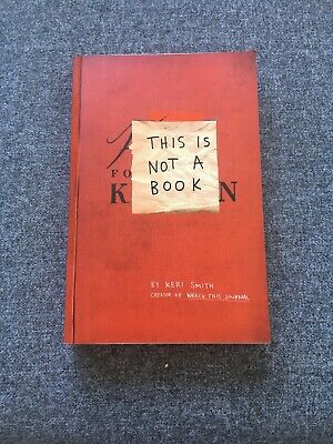 New This Is Not A Book By Keri Smith (Paperback, 2011) • 4£