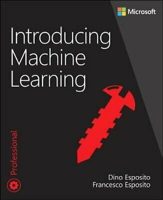 £19.33 • Buy Introducing Machine Learning By Dino Esposito 9780135565667 | Brand New