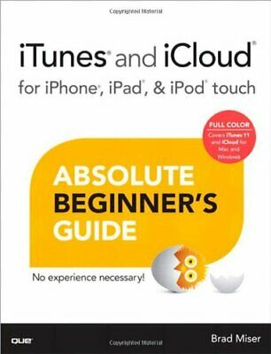 AU18.99 • Buy ITunes And ICloud For IPhone, IPad, & IPod Touch Ab... By Miser, Brad 0789750643