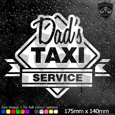 £2.49 • Buy Dads Taxi Car Window Bumper Sticker Vinyl Decal Funny Novelty Gift White