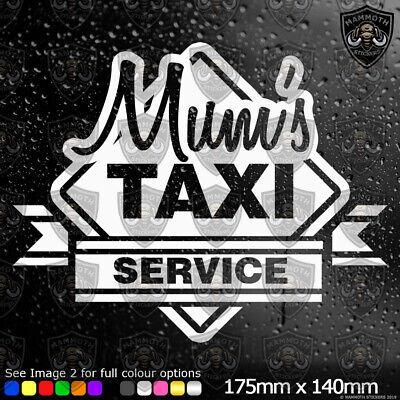 £2.49 • Buy Mums Taxi Car Window Bumper Sticker Vinyl Decal Funny Novelty Gift White