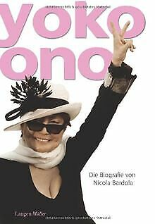 Yoko Ono. Die Biografie By Nicola Bardola | Book | Condition Acceptable • 17.63£