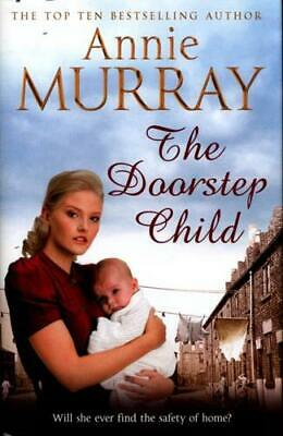 The Doorstep Child By Annie Murray (author) • 16.45£