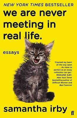We Are Never Meeting In Real Life, Irby, Samantha, Very Good Condition, Book • 5.57£