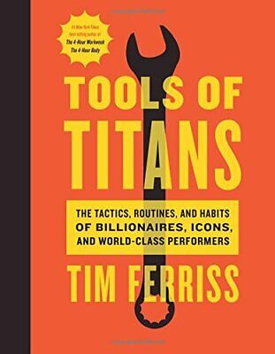 AU46.91 • Buy Tools Of Titans: The Tactics, Routines, And Hab... By Timothy Ferriss 1328683788