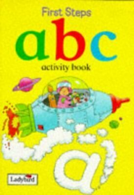 Ladybird Books, Title: ABC Activity Book First Steps Activity, Like New, Paperba • 2.99£