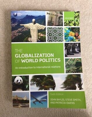 The Globalization Of World Politics: An Introduction To International Relations • 13£
