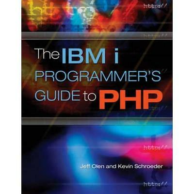The IBM I Programmer's Guide To PHP - Paperback NEW Schroeder, J 2009-05-30 • 61.18£