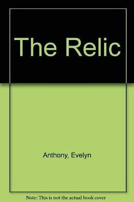 Anthony, Evelyn, The Relic, Like New, Hardcover • 3.79£