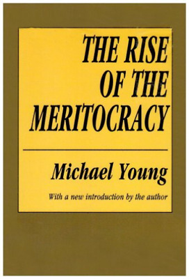 Young, Michael Dunlop-The Rise Of The Meritocracy BOOK NEW • 39.15£