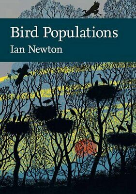 Bird Populations (Collins New Naturalist Library, Book 124), Newton, Ian, New Co • 16.80£