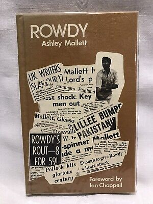AU20 • Buy ROWDY Ashley Mallett Book 1973 Cricketers Autobiography Signed.