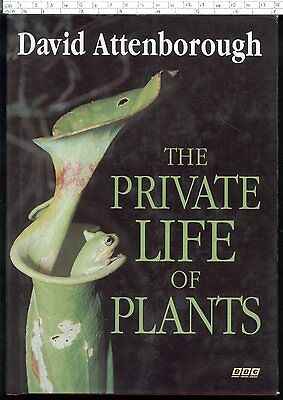 THE PRIVATE LIFE OF PLANTS David Attenborough HB FE First 1995 • 5.99£