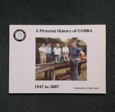 A Pictorial History Of G1MRA 1947 To 2007 Model Railway Association Gauge '1' • 12.99£
