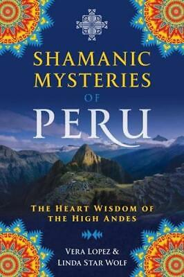 $ CDN18.23 • Buy Shamanic Mysteries Of Peru By Vera Lopez (author), Linda Star Wolf (author)