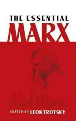 The Essential Marx By Karl Marx, Leon Trotsky • 7.08£