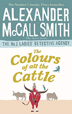 AU11.01 • Buy Alexander Mccall Smith-Colours Of All The Cattle BOOK NEW