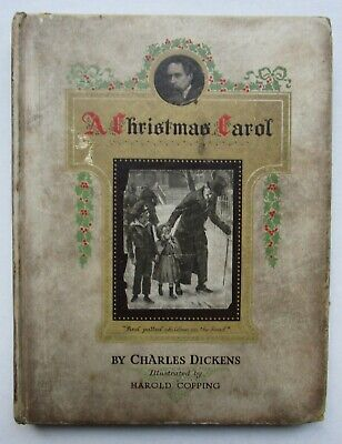 £55 • Buy A CHRISTMAS CAROL Charles Dickens Illustrated By Harold Copping Ghost Story 1921