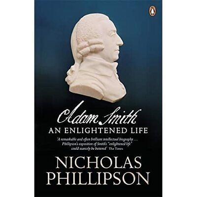 AU22 • Buy Adam Smith: An Enlightened Life - Paperback NEW Phillipson, Nic 2011-05-05