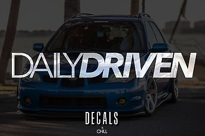 $3.49 • Buy Daily Driven Decal Sticker - Illest Lowered JDM Stance Low Slammed