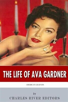 Life Of Ava Gardner : American Legends, Paperback By Charles River Editors (E... • 7.58£