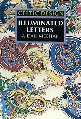 ~ Celtic Design Illuminated Letters By Aiden Meehan ~ • 7.50£