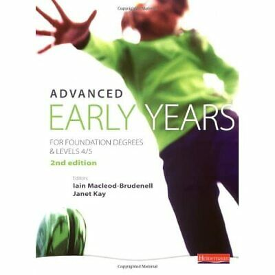 £59.20 • Buy Advanced Early Years: For Foundation Degrees And Levels - Paperback NEW MacLeod-