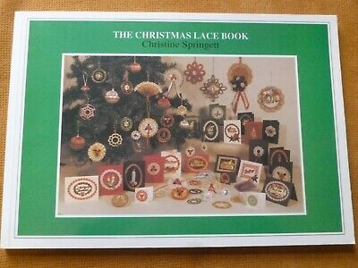 THE CHRISTMAS LACE BOOK By CHRISTINE SPRINGETT - Lacemaking Patterns • 20£
