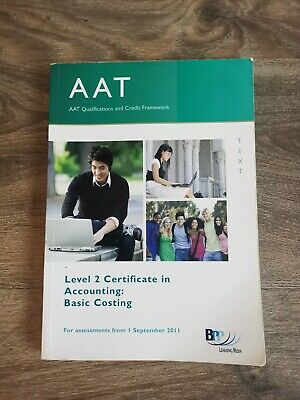 AAT Accounting Level 2 Basic Costing Textbook BBP • 1.99£