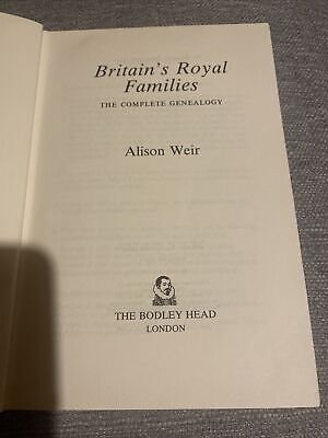 Britain's Royal Families: The Complete Genealogy, Alison Weir, Used; Good Book • 5.99£