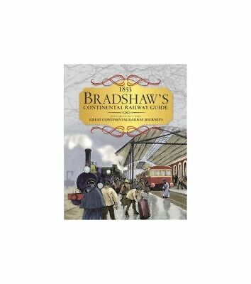 1853 Continetals Railway Guide, Bradshaw, New Book • 20.80£