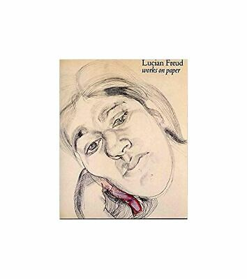 Lucian Freud: Works On Paper, Freud, Lucian, Very Good Book • 22.80£