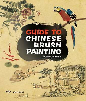 Guide To Chinese Brush Painting, CYPI Press, New Book • 10.50£