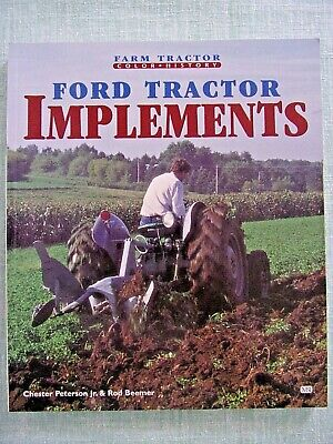 AU32.31 • Buy Ford Tractor Implements Color History Peterson Jr. & Beemer SOFT COVER EXCELLENT