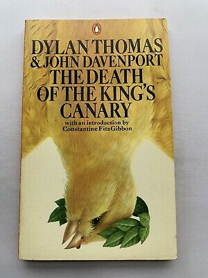 £4.95 • Buy The Death Of The Kings Canary By Dylan Thomas 1978 - Paperback - Penguin Books