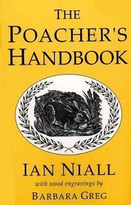 The Poacher's Handbook By Ian Niall 9781873674581 | Brand New | Free UK Shipping • 11.84£