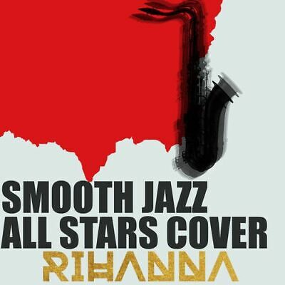 AU16.99 • Buy Smooth Jazz All Stars - Cover Rihanna New Cd