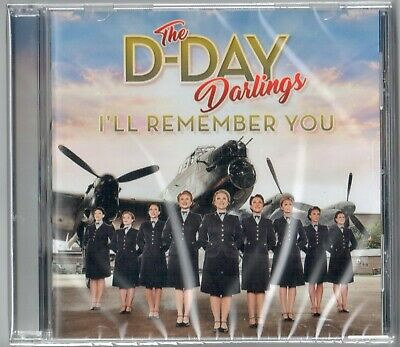 £5.44 • Buy The D-Day Darlings ~ I'll Remember You NEW SEALED CD Wartime Songs / Singalong