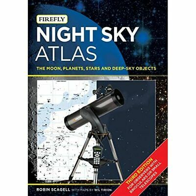 Night Sky Atlas: The Moon,­ Planets, Stars And Deep-Sky - Paperback NEW Scagell, • 24.78£