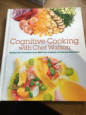 COGNITIVE COOKING WITH WATSON IBM CULINARY EDUCATION HARDBACK 1st EDITION RARE • 11.86£
