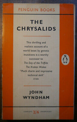 The Chrysalids By John Wyndham. First Penguin Edition, 1958. • 8.50£