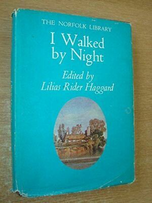 , I Walked By Night (The Norfolk Library), Very Good, Hardcover • 6.78£
