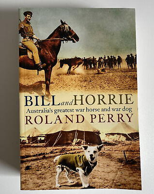 AU29.95 • Buy NEW Bill And Horrie By Roland Perry Paperback Free Shipping New Great Book 📖