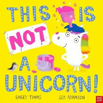 £7.49 • Buy This Is NOT A Unicorn! By Barry Timms 9781839942884 | Brand New