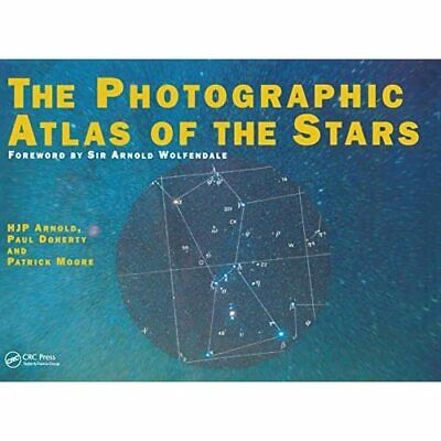 The Photographic Atlas Of The Stars: The Whole Sky In 5 - Paperback NEW Arnold, • 72.57£
