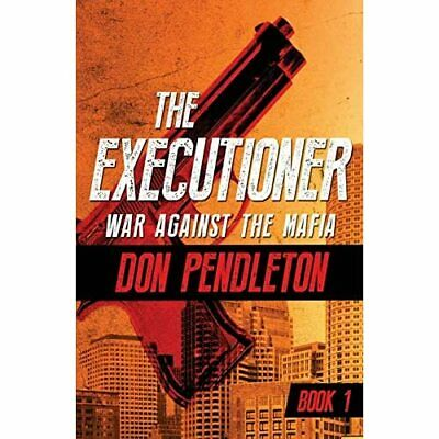 £12.91 • Buy War Against The Mafia (Executioner) - Paperback NEW Don Pendleton(A 11 Oct. 2016