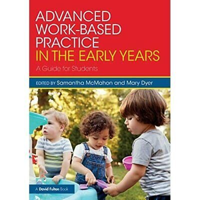 £25.40 • Buy Advanced Work-Based Practice In The Early Years: A Gui - Paperback NEW McMahon,