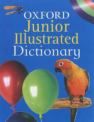 £4 • Buy Dictionary: OXFORD JUNIOR ILLUSTRATED DICTIONARY By Oxford University Press