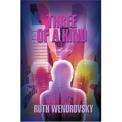 £10.42 • Buy Three Of A Kind: A Mystery - Paperback NEW Ruth Wendrovsky September 2006