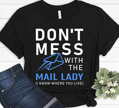 $19.95 • Buy Mail Lady Post Office Carrier Mailman Woman Worker Funny USPS Black T-shirt